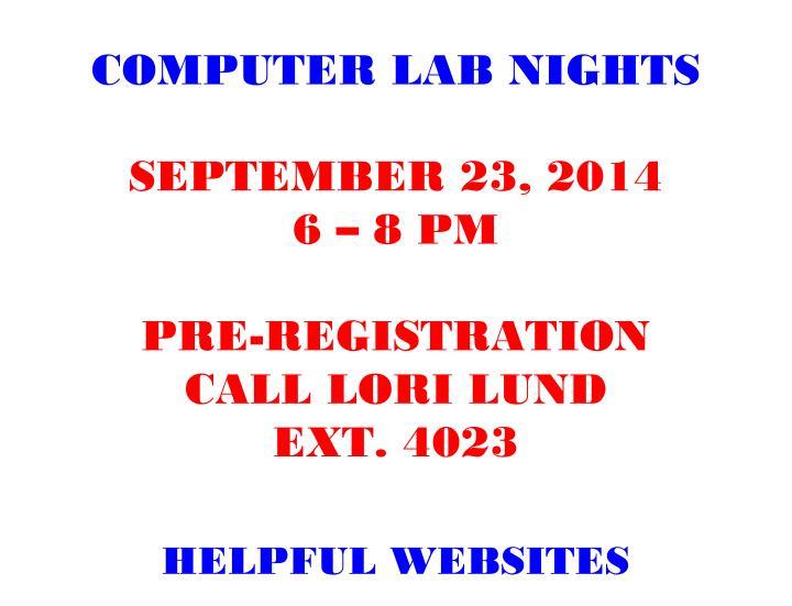 COMPUTER LAB NIGHTS