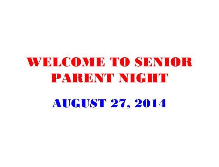Welcome to senior parent night