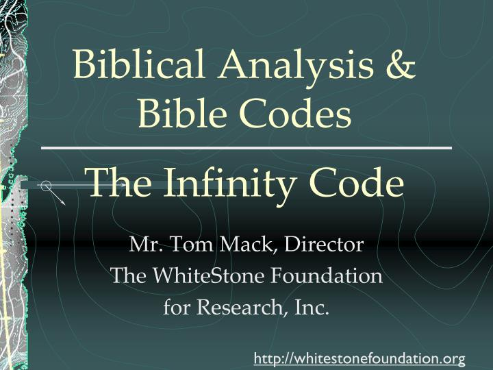 Biblical analysis bible codes the infinity code