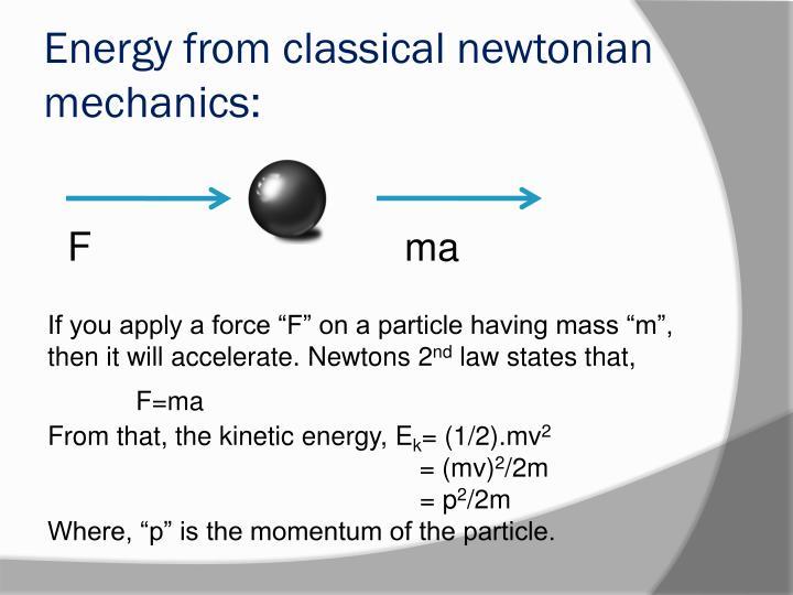 Energy from classical newtonian mechanics