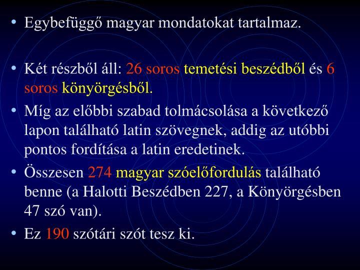 Egybefüggő magyar mondatokat tartalmaz.