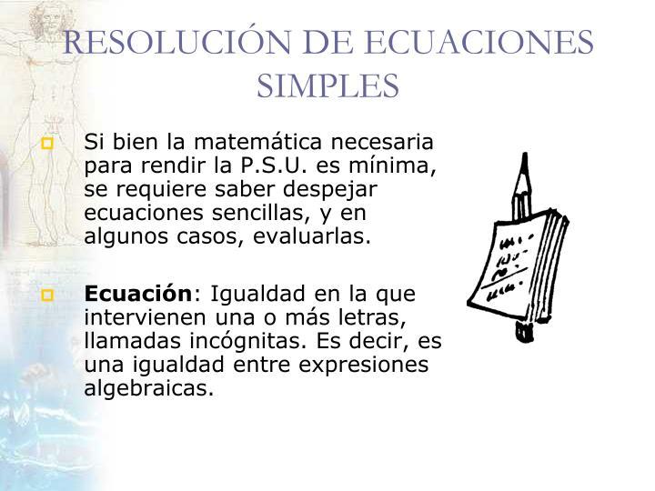 RESOLUCIÓN DE ECUACIONES SIMPLES