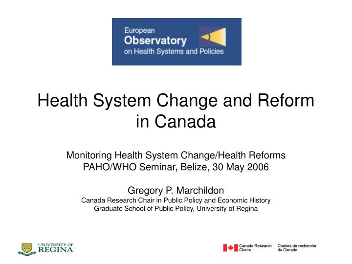 health system change and reform in canada