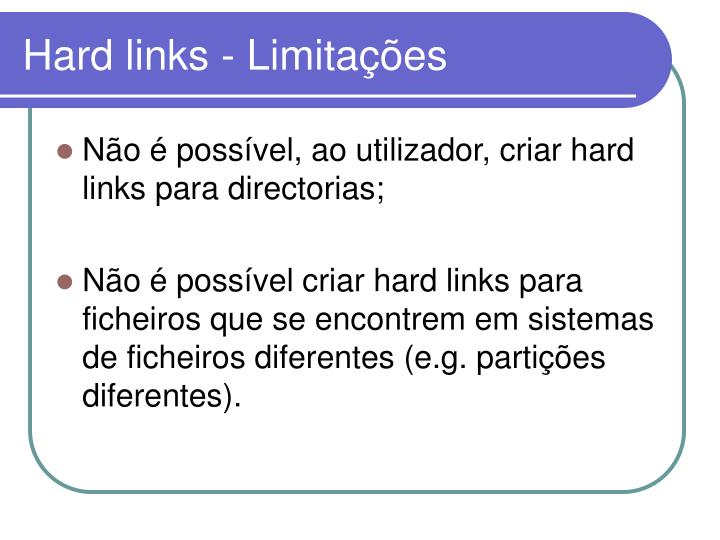 Hard links - Limitações