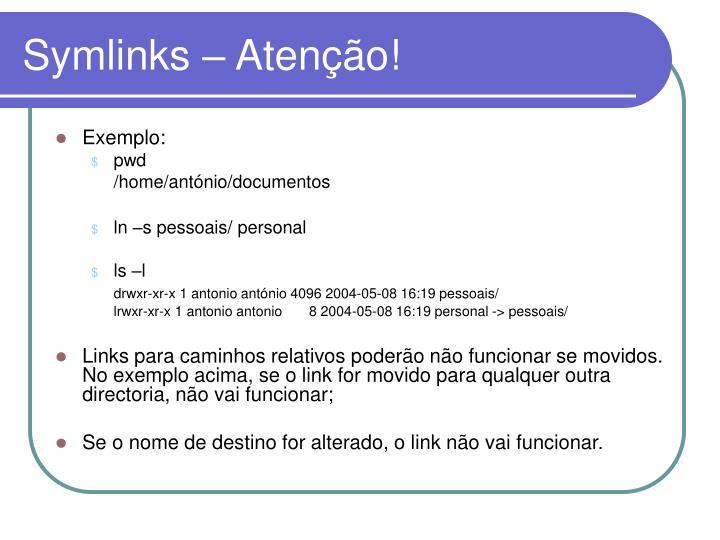 Symlinks – Atenção!