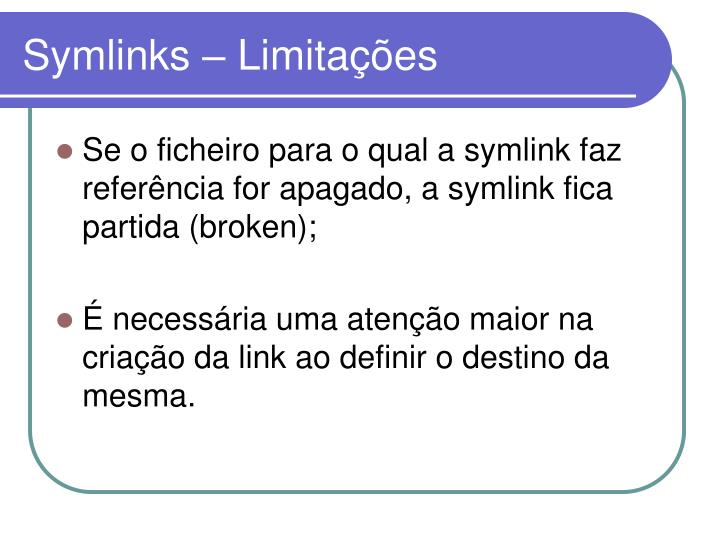 Symlinks – Limitações