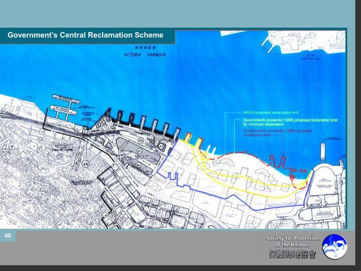 Government's Central Reclamation Scheme