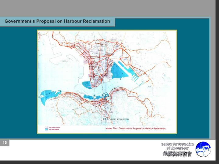 Government's Proposal on Harbour Reclamation