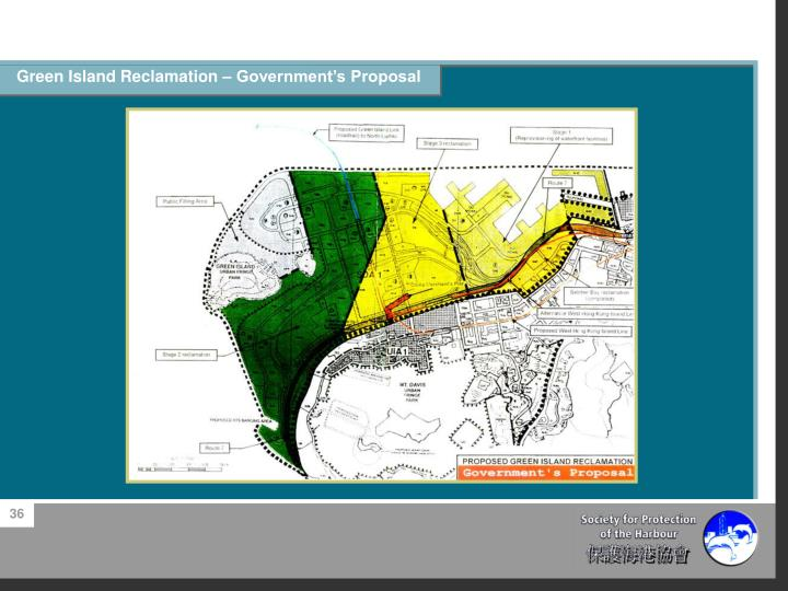 Green Island Reclamation – Government's Proposal