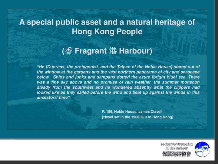 A special public asset and a natural heritage of Hong Kong People