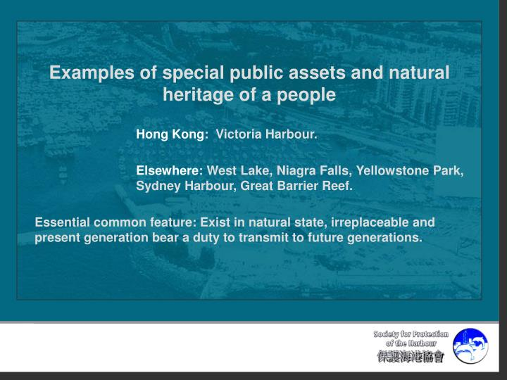 Examples of special public assets and natural heritage of a people