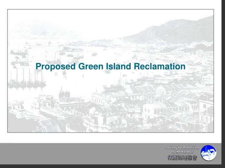 Proposed Green Island Reclamation