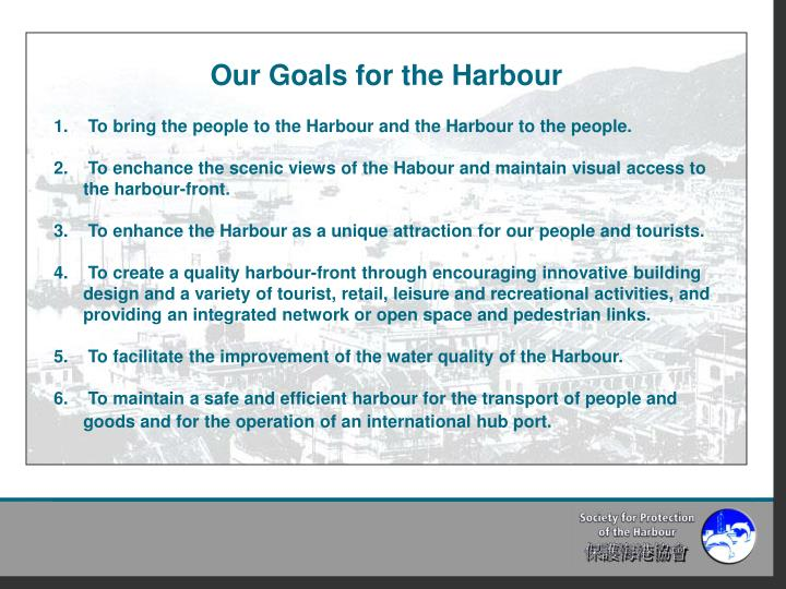 Our Goals for the Harbour