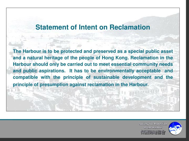 Statement of Intent on Reclamation