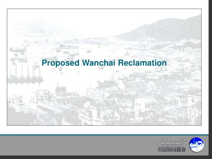 Proposed Wanchai Reclamation