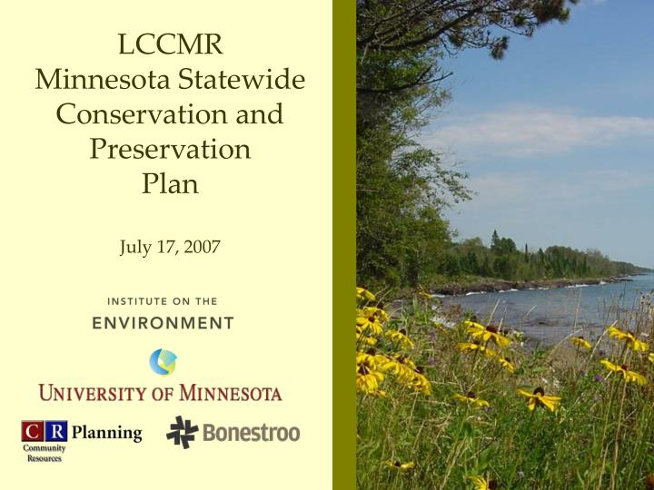 lccmr minnesota statewide conservation and preservation plan july 17 2007 n.