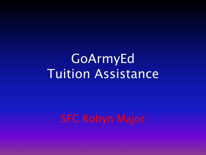 Groovy Ppt Goarmyed Tuition Assistance Powerpoint Presentation Home Remodeling Inspirations Cosmcuboardxyz