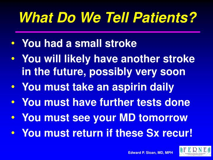 What Do We Tell Patients?