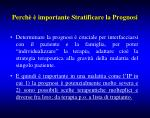 perch importante stratificare la prognosi