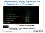 single property display request for line 3 dynamic access property