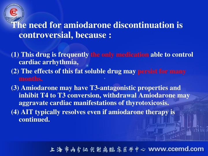 The need for amiodarone discontinuation is controversial