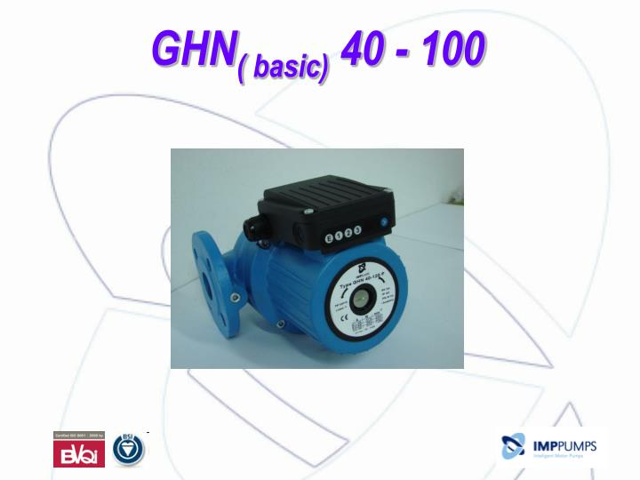 Ghn basic 40 100
