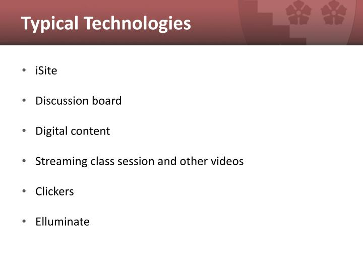 Typical technologies
