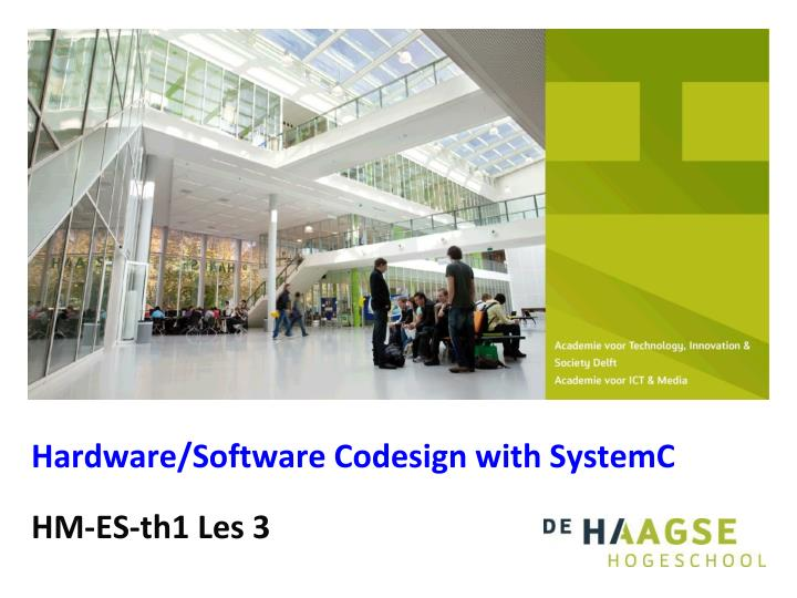 hardware software codesign with systemc n.