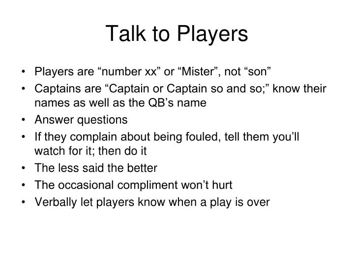 Talk to Players