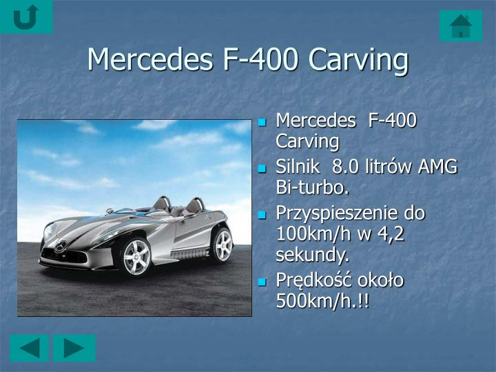 Mercedes F-400 Carving