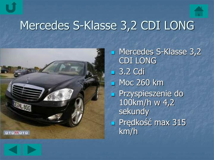 Mercedes S-Klasse 3,2 CDI LONG