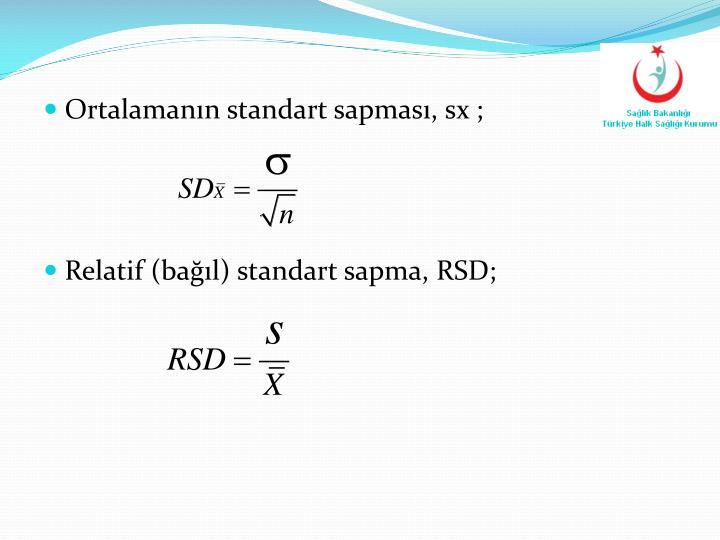 Ortalamanın standart sapması, sx ;