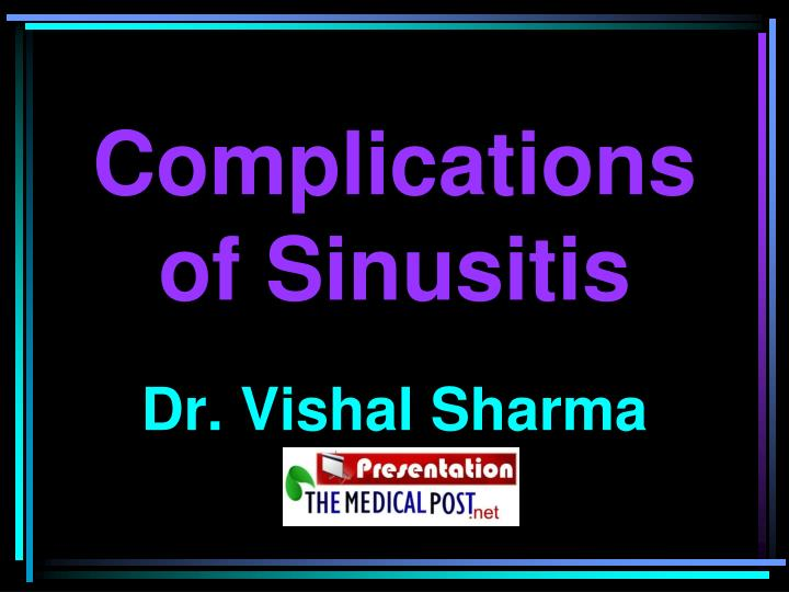 complications of sinusitis n.