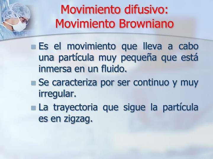 Movimiento difusivo: Movimiento Browniano