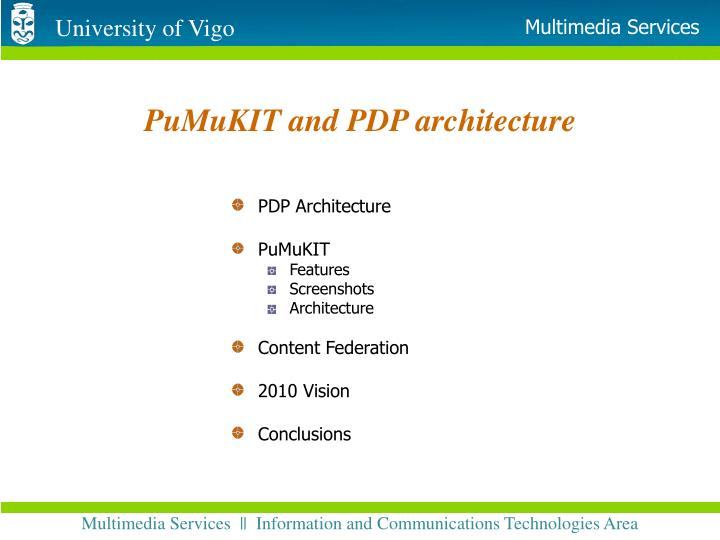 pumukit and pdp architecture n.