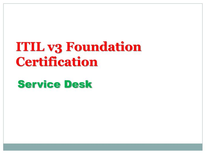 Ppt Itil V3 Foundation Certification Powerpoint Presentation Id