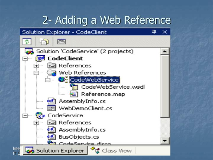 2- Adding a Web Reference