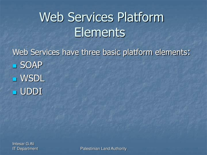 Web Services Platform Elements