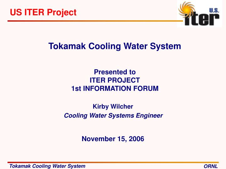 PPT - Tokamak Cooling Water System Presented to ITER PROJECT