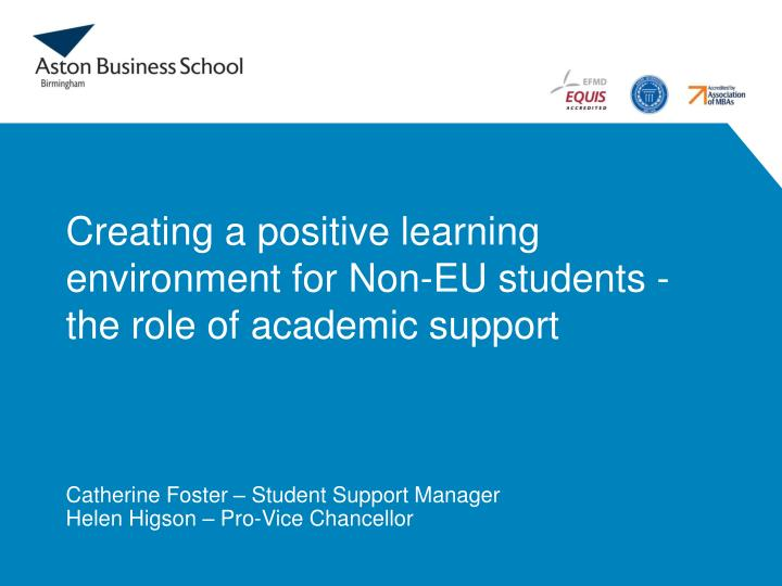 creating a positive learning environment for non eu students the role of academic support n.