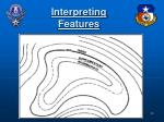 interpreting features