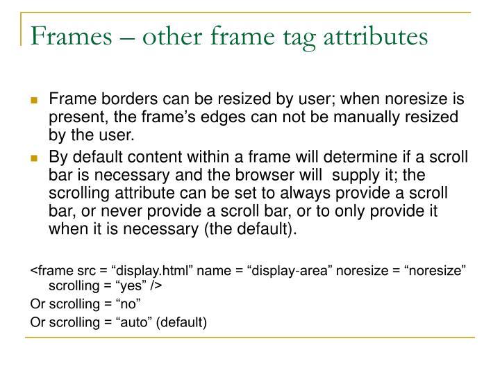 Frames – other frame tag attributes
