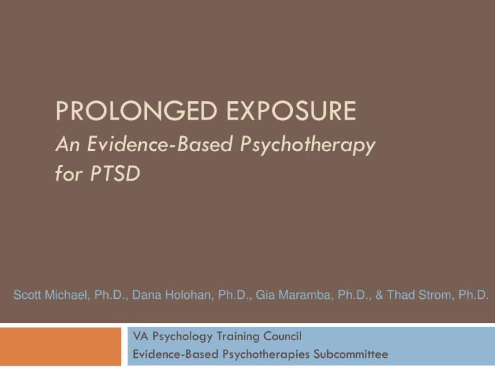 prolonged exposure an evidence based psychotherapy for ptsd n.