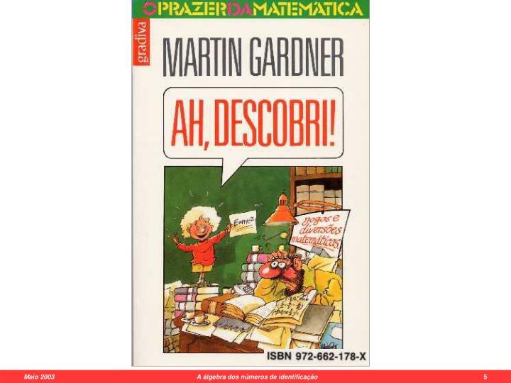 Maio 2003                      A álgebra dos números de identificação