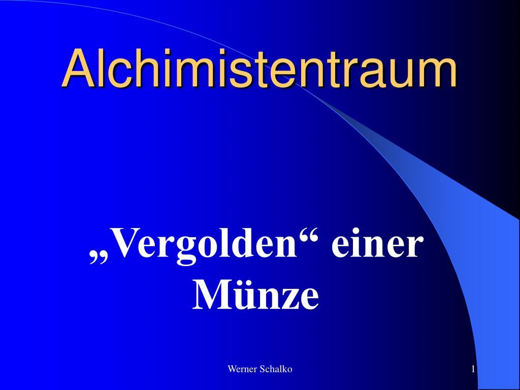 Ppt Alchimistentraum Powerpoint Presentation Id4848257