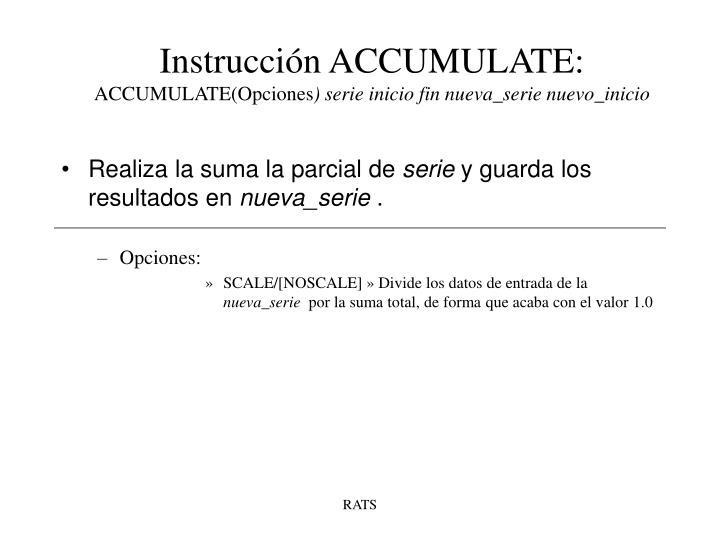 Instrucción ACCUMULATE: