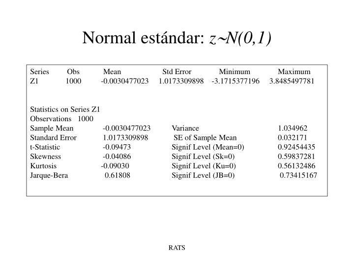 Normal estándar: