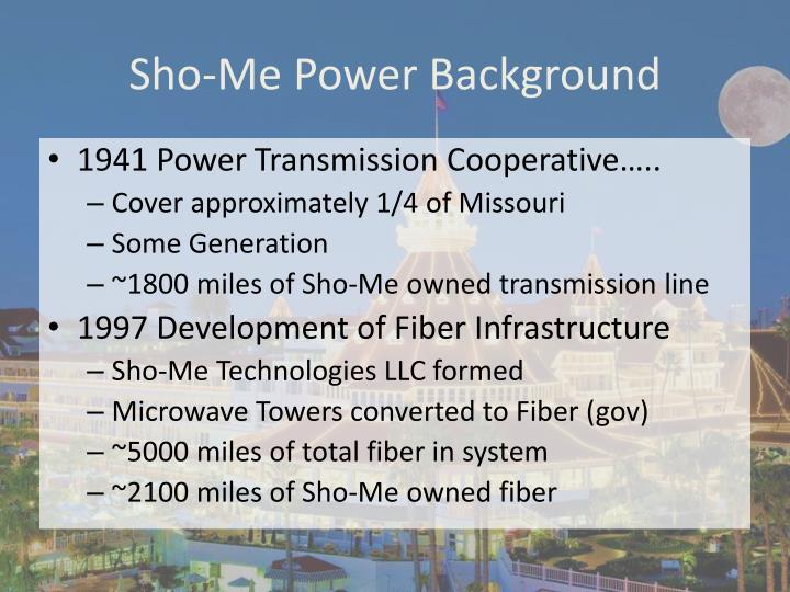 Sho me power background