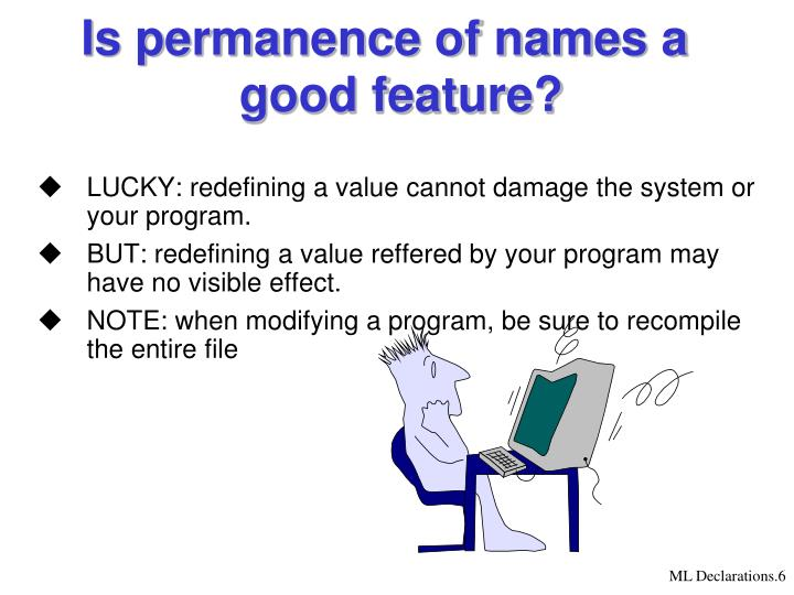 Is permanence of names a good feature?