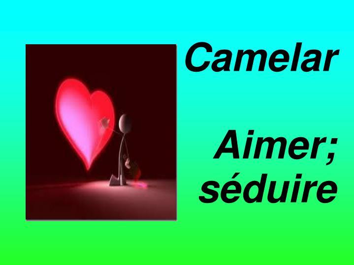 Camelar